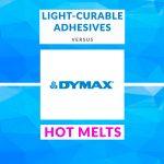 Adhesivos de curado UV vs. Hot Melts